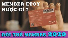 Thông Báo Đổi Thẻ MEMBER ETOY 2020 và Điều Khoản Sử Dụng