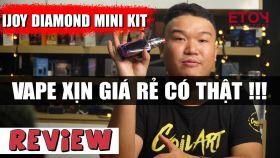 Ijoy Diamond Mini 225W Vape Kit 2 Pin Giá Rẻ Chơi Khói Vị Tốt Xài Mesh Coil | Review Vape 2019