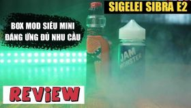 Review Đánh Giá Vape Sigelei Sibra E2 Kit Chính Hãng
