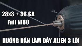 Cách Làm Dây Coil Alien 3 Lõi Chuẩn và Dễ Nhất - Học Làm Coil Vape Tập 2