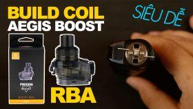 Build Coil RBA Cho Geekvape Aegis Boost