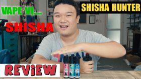 Shisha Hunter - Tinh Dầu Vape Hút Giống Shisha Nhất