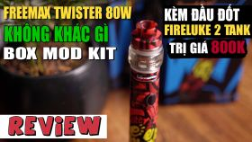 Đánh Giá Nhanh Vape Pen Freemax Twister 80W Kit 2019
