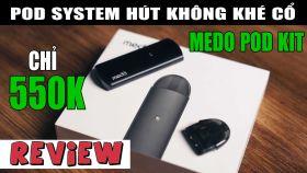 Medo Vape Pod System Không Khé Gắt Công Nghệ Mới 2019